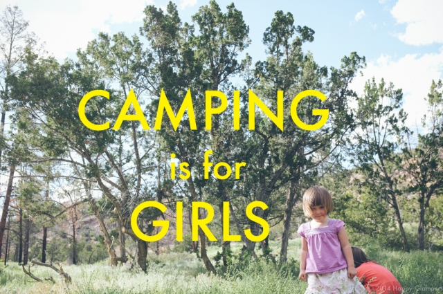 Camping is for Girls